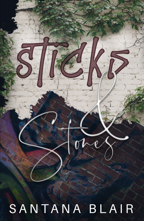 Sticks & Stones - SantanaBlair  - E-Cover