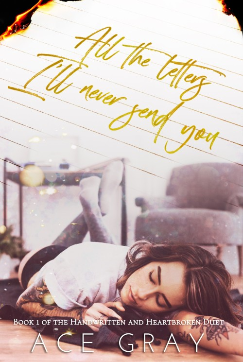 All The Letters I'll Never Send You Ebook Cover